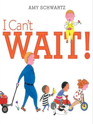cover image of I Can't Wait!